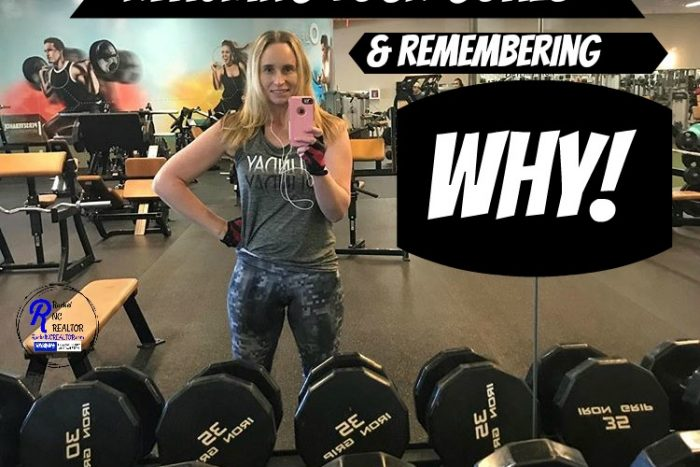 reaching your fitness goals and remembering why