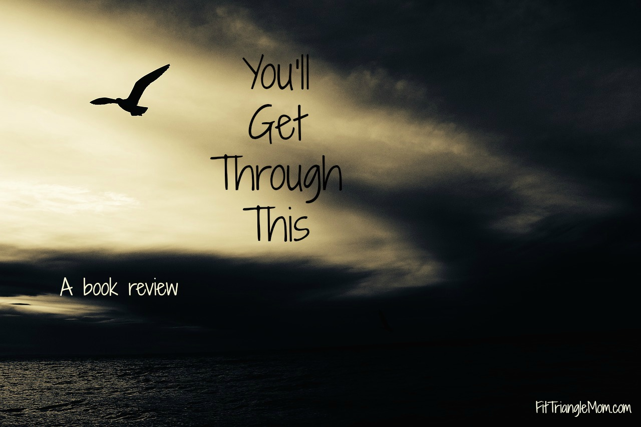 You'll Get Through This, book by Max Lucado, book review